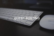 Guest-Posting-620x414-220x146 Постинг на форумах за деньги с пользой для себя